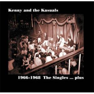 kenny and the kasuals: 1966-1968  the singles ... plus