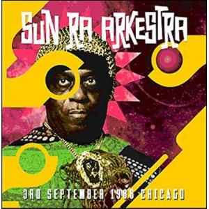 sun ra arkestra: 3rd september 1988 chicago