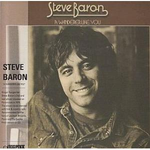 steve baron: a wanderer like you