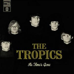 tropics: as time's gone