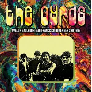 the byrds: avalon ballroom san francisco november 2nd 1968