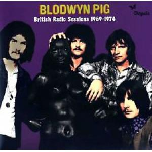 blodwyn pig: british radio sessions 1969-74