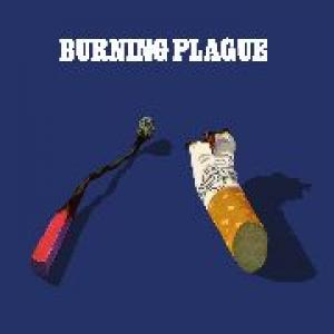 burning plague: burning plague