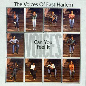 voices of east harlem: can you feel it