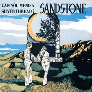 sandstone: can you mend a silver thread?