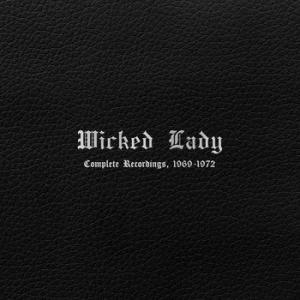 wicked lady: complete recordings