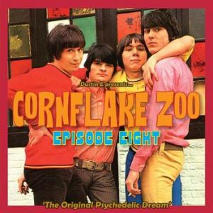 various: cornflake zoo episode eight – the original psychedelic dream