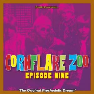 various: cornflake zoo episode nine– the original psychedelic dream