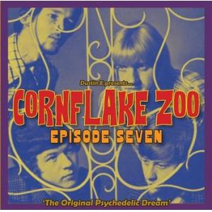 "various: cornflake zoo episode seven – ""the original psychedelic dream"""