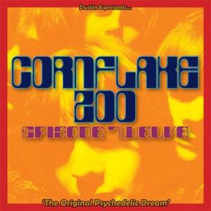 various: cornflake zoo episode twelve – the original psychedelic dream
