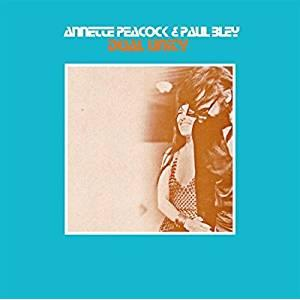 anette peacock, paul bley: dual unity