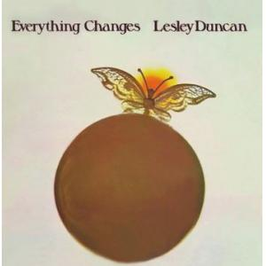 lesley duncan: everything changes