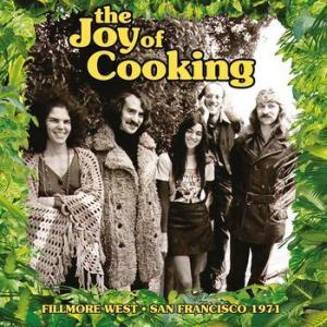the joy of cooking: fillmore west san francisco 1971