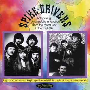 the spike-drivers: folkrocking psychedelic innovation from the motor city in the mid 60s