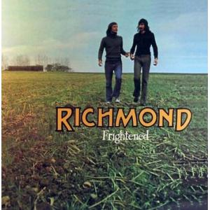 richmond: frightened