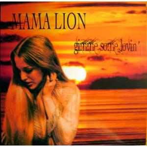 mama lion: gimme some lovin'