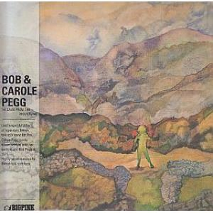 bob & carole pegg: he came from the mountains