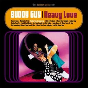 buddy guy: heavy love