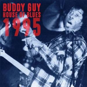 buddy guy: house of blues 1995