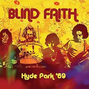 blind faith: hyde park '69