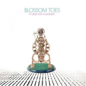 blossom toes: if only for a moment (digi)