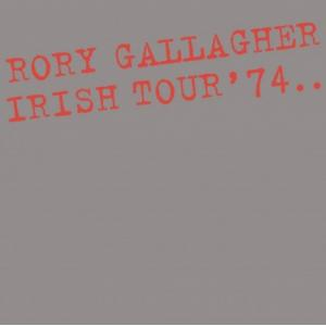 rory gallagher: irish tour 74 - expanded