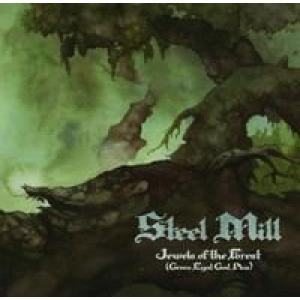 steel mill: jewels of the forest