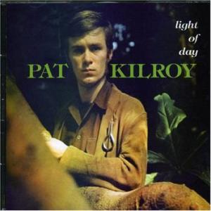 pat kilroy: light of day