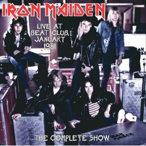 iron maiden: live at beat-club germany 1981 - the complete show