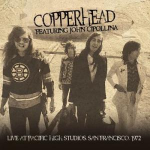 copperhead featuring john cipollina: live at pacific high studios, san francisco 1972