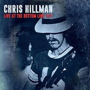 chris hillman: live at the bottom line 1977