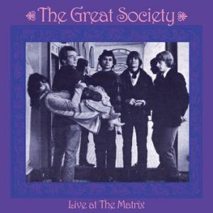 the great society: live at the matrix