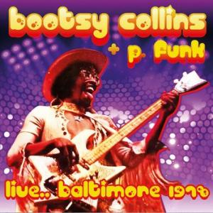 bootsy collins + p. funk: live... baltimore 1978