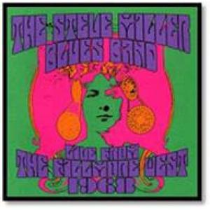 steve miller blues band: live from the fillmore west 1968
