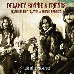 delaney, bonnie & friends - feat. eric clapton & george harrison : live in Denmark 1969