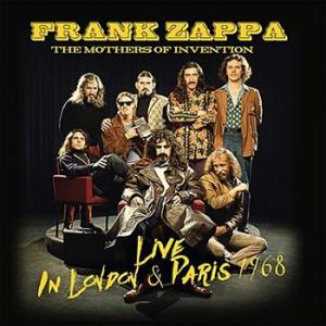 frank zappa and the mothers of invention: live in london & paris 1968