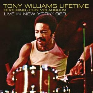 tony williams lifetime feat. john mclaughlin: live in new york 1969