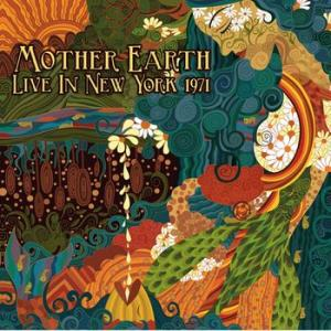 mother earth: live in new york 1971