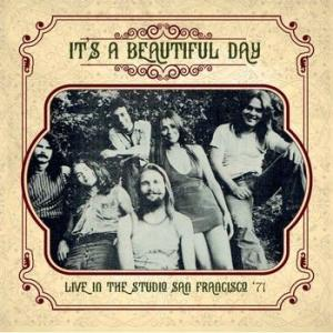 it's a beautiful day: live in the studio san francisco '71