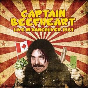captain beefheart: live in vancouver, 1981