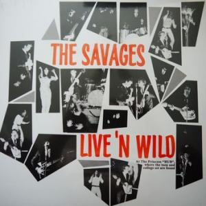 the savages : live 'n wild