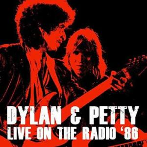 bob dylan &  tom petty: live on the radio '86