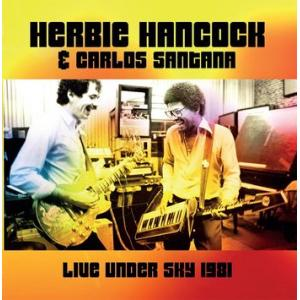 herbie hancock & carlos santana: live under the sky 1981