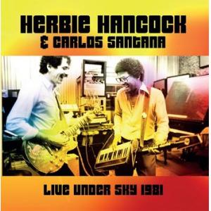 herbie hancock & carlos santana: live under the sky '81