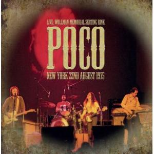 poco: live, wollman skating rink, ny 22nd august 1975