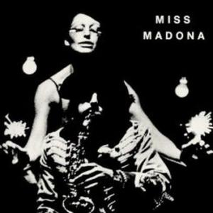 le theatre du chene noir: miss madonna (record store day 2020 exclusive, limited - june 20th release)