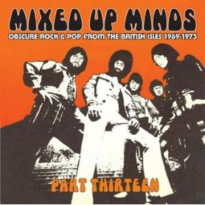 various: mixed up minds part 13 - obscure rock and pop from the british isles 1969-1973