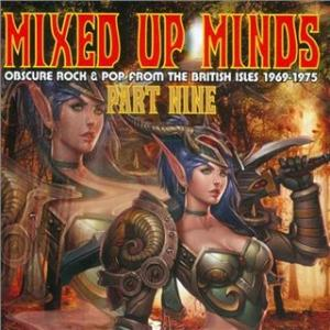 various: mixed up minds part nine: obscure rock & pop from the british isles 1969-1975
