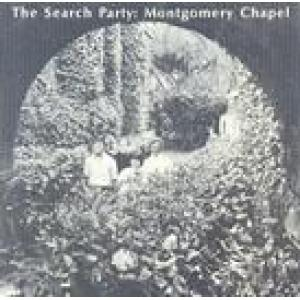 the search party: montgomery chapel