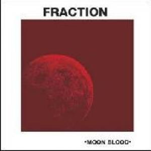 fraction: moon blood
